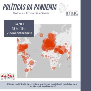 Políticas da Pandemia: Mulheres, Economia e Saúde
