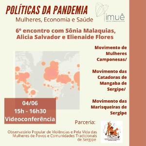 6º Políticas da Pandemia: Mulheres, Economia e Saúde